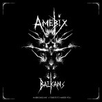 """AMEBIX BALKANS"" Tribute to Amebix VOL.2 (DigiCD / Digital)"